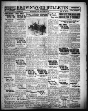 Primary view of object titled 'Brownwood Bulletin (Brownwood, Tex.), Vol. 21, No. 154, Ed. 1 Friday, April 15, 1921'.
