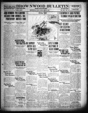 Primary view of object titled 'Brownwood Bulletin (Brownwood, Tex.), Vol. 21, No. 174, Ed. 1 Tuesday, May 10, 1921'.