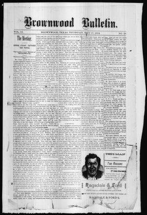 Primary view of object titled 'Brownwood Bulletin. (Brownwood, Tex.), Vol. 9, No. 29, Ed. 1 Thursday, May 17, 1894'.