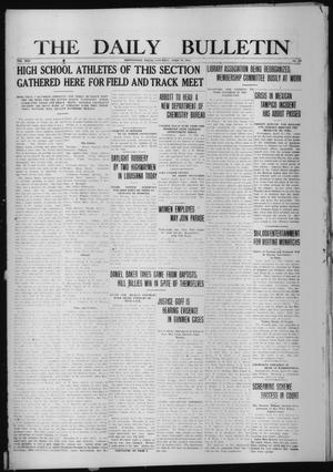 Primary view of object titled 'The Daily Bulletin (Brownwood, Tex.), Vol. 13, No. 139, Ed. 1 Saturday, April 11, 1914'.