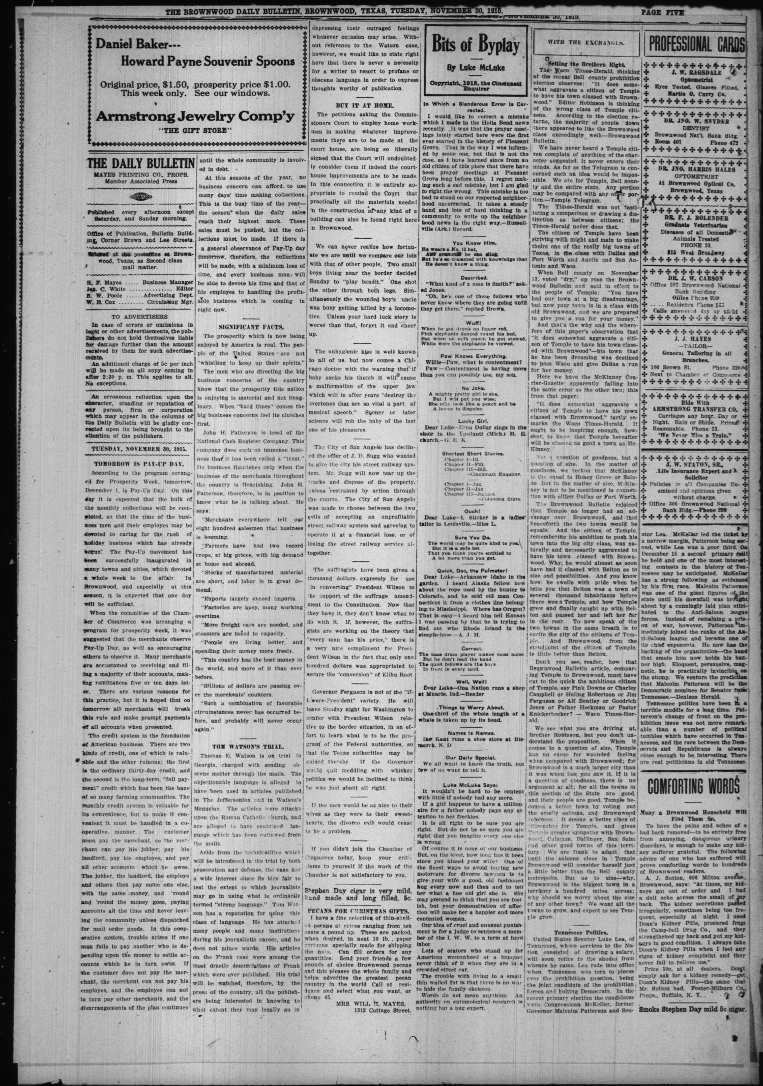 The Daily Bulletin (Brownwood, Tex.), Vol. 15, No. 39, Ed. 1 Tuesday, November 30, 1915                                                                                                      [Sequence #]: 4 of 12