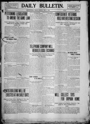 Primary view of object titled 'Daily Bulletin. (Brownwood, Tex.), Vol. 9, No. 45, Ed. 1 Monday, December 7, 1908'.