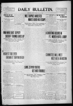 Primary view of object titled 'Daily Bulletin. (Brownwood, Tex.), Vol. 9, No. 271, Ed. 1 Saturday, August 28, 1909'.