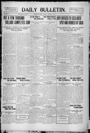 Primary view of object titled 'Daily Bulletin. (Brownwood, Tex.), Vol. 10, No. 18, Ed. 1 Saturday, November 6, 1909'.