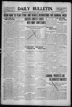 Primary view of object titled 'Daily Bulletin. (Brownwood, Tex.), Vol. 9, No. 27, Ed. 1 Saturday, November 14, 1908'.