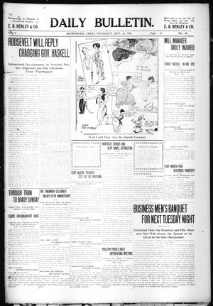 Primary view of object titled 'Daily Bulletin. (Brownwood, Tex.), Vol. 8, No. 291, Ed. 1 Wednesday, September 23, 1908'.