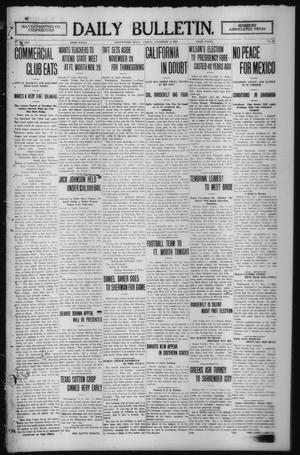 Primary view of object titled 'Daily Bulletin. (Brownwood, Tex.), Vol. 13, No. 12, Ed. 1 Friday, November 8, 1912'.
