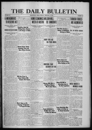 Primary view of object titled 'The Daily Bulletin (Brownwood, Tex.), Vol. 15, No. 103, Ed. 1 Monday, February 14, 1916'.