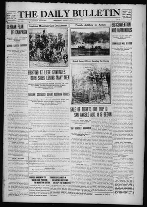 Primary view of object titled 'The Daily Bulletin (Brownwood, Tex.), Vol. 13, No. 243, Ed. 1 Tuesday, August 11, 1914'.