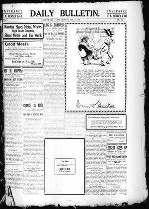 Daily Bulletin. (Brownwood, Tex.), Vol. 8, No. 98, Ed. 1 Monday, February 10, 1908
