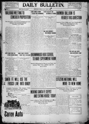 Primary view of object titled 'Daily Bulletin. (Brownwood, Tex.), Vol. 10, No. 115, Ed. 1 Tuesday, March 1, 1910'.