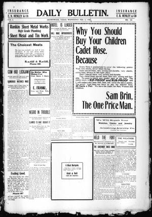 Daily Bulletin. (Brownwood, Tex.), Vol. 8, No. 100, Ed. 1 Wednesday, February 12, 1908