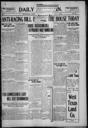 Primary view of object titled 'Daily Bulletin. (Brownwood, Tex.), Vol. 9, No. 105, Ed. 1 Tuesday, February 16, 1909'.