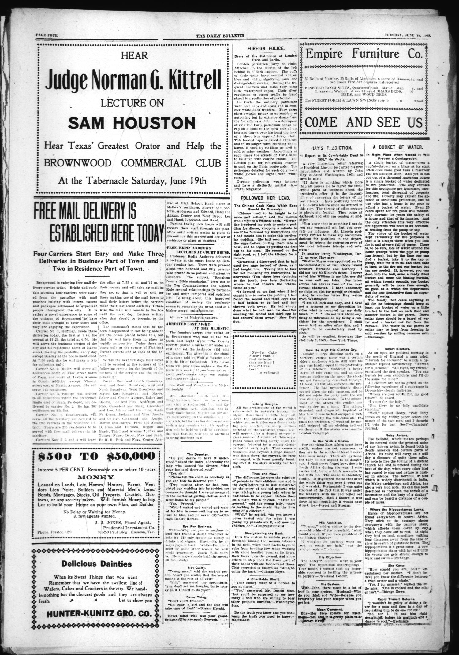 Daily Bulletin. (Brownwood, Tex.), Vol. 9, No. 206, Ed. 1 Tuesday, June 15, 1909                                                                                                      [Sequence #]: 4 of 8