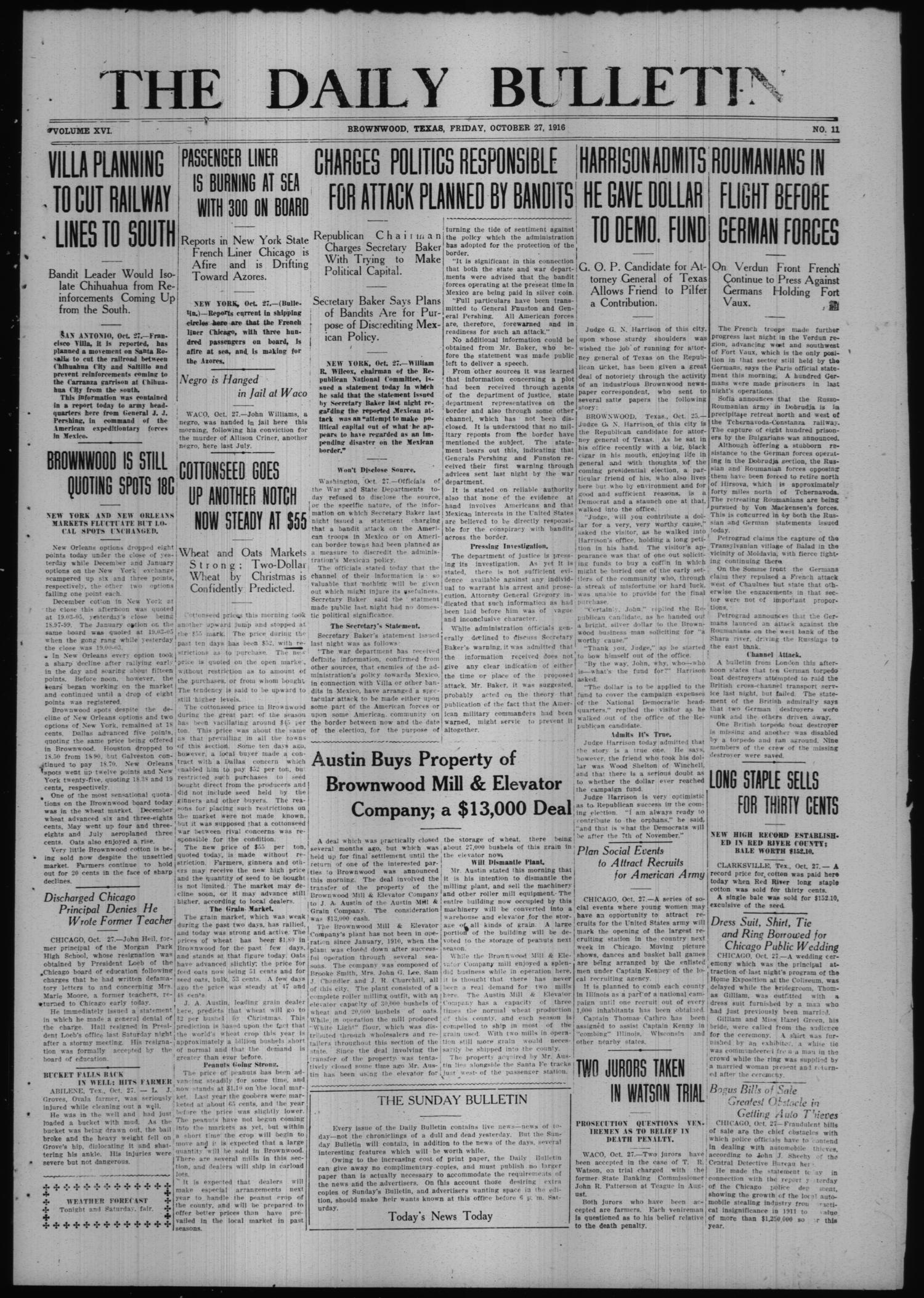 The Daily Bulletin (Brownwood, Tex.), Vol. 16, No. 11, Ed. 1 Friday, October 27, 1916                                                                                                      [Sequence #]: 1 of 6