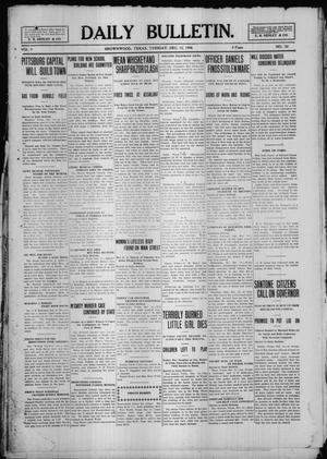 Primary view of object titled 'Daily Bulletin. (Brownwood, Tex.), Vol. 9, No. 52, Ed. 1 Tuesday, December 15, 1908'.