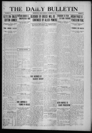 Primary view of object titled 'The Daily Bulletin (Brownwood, Tex.), Vol. 15, No. 33, Ed. 1 Monday, November 22, 1915'.