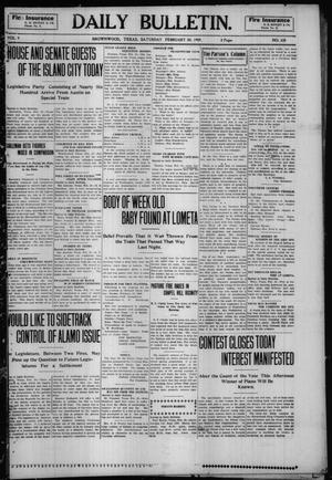 Primary view of object titled 'Daily Bulletin. (Brownwood, Tex.), Vol. 9, No. 109, Ed. 1 Saturday, February 20, 1909'.