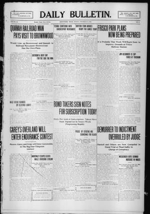 Primary view of object titled 'Daily Bulletin. (Brownwood, Tex.), Vol. 10, No. 25, Ed. 1 Monday, November 15, 1909'.