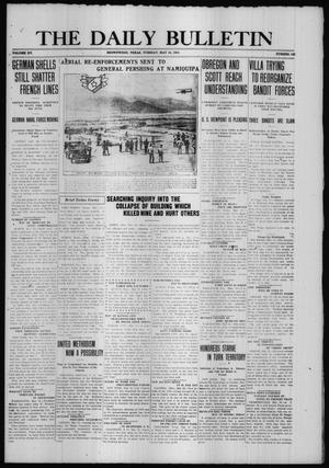 Primary view of object titled 'The Daily Bulletin (Brownwood, Tex.), Vol. 15, No. 182, Ed. 1 Tuesday, May 16, 1916'.