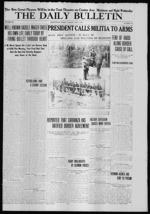 Primary view of object titled 'The Daily Bulletin (Brownwood, Tex.), Vol. 15, No. 176, Ed. 1 Tuesday, May 9, 1916'.