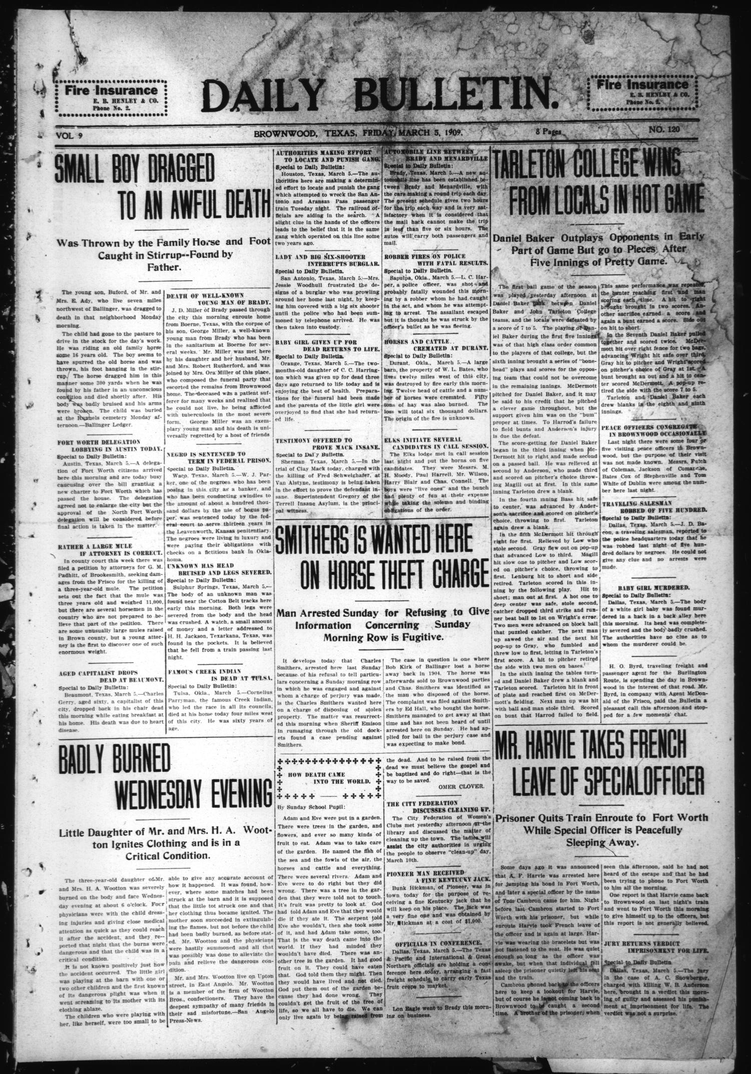 Daily Bulletin. (Brownwood, Tex.), Vol. 9, No. 120, Ed. 1 Friday, March 5, 1909                                                                                                      [Sequence #]: 1 of 8