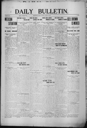 Primary view of object titled 'Daily Bulletin. (Brownwood, Tex.), Vol. 12, No. 120, Ed. 1 Tuesday, March 12, 1912'.