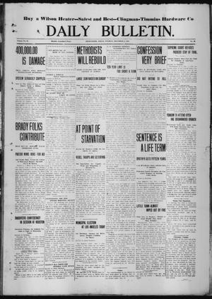 Primary view of object titled 'Daily Bulletin. (Brownwood, Tex.), Vol. 12, No. 38, Ed. 1 Tuesday, December 5, 1911'.