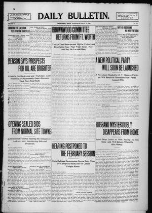 Primary view of object titled 'Daily Bulletin. (Brownwood, Tex.), Vol. 9, No. 256, Ed. 1 Wednesday, August 11, 1909'.