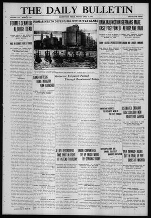 Primary view of object titled 'The Daily Bulletin (Brownwood, Tex.), Vol. 14, No. 156, Ed. 1 Friday, April 16, 1915'.