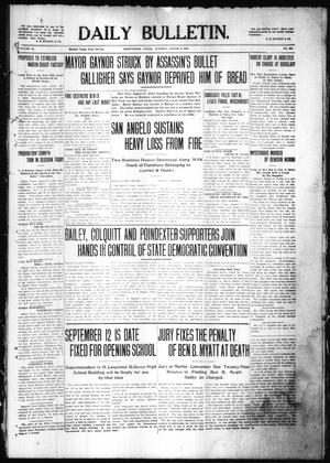 Primary view of object titled 'Daily Bulletin. (Brownwood, Tex.), Vol. 10, No. 252, Ed. 1 Tuesday, August 9, 1910'.