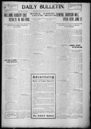 Primary view of object titled 'Daily Bulletin. (Brownwood, Tex.), Vol. 10, No. 190, Ed. 1 Friday, May 27, 1910'.