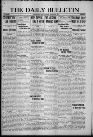 Primary view of object titled 'The Daily Bulletin (Brownwood, Tex.), Vol. 15, No. 64, Ed. 1 Thursday, December 30, 1915'.