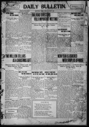 Primary view of object titled 'Daily Bulletin. (Brownwood, Tex.), Vol. 10, No. 65, Ed. 1 Saturday, January 1, 1910'.