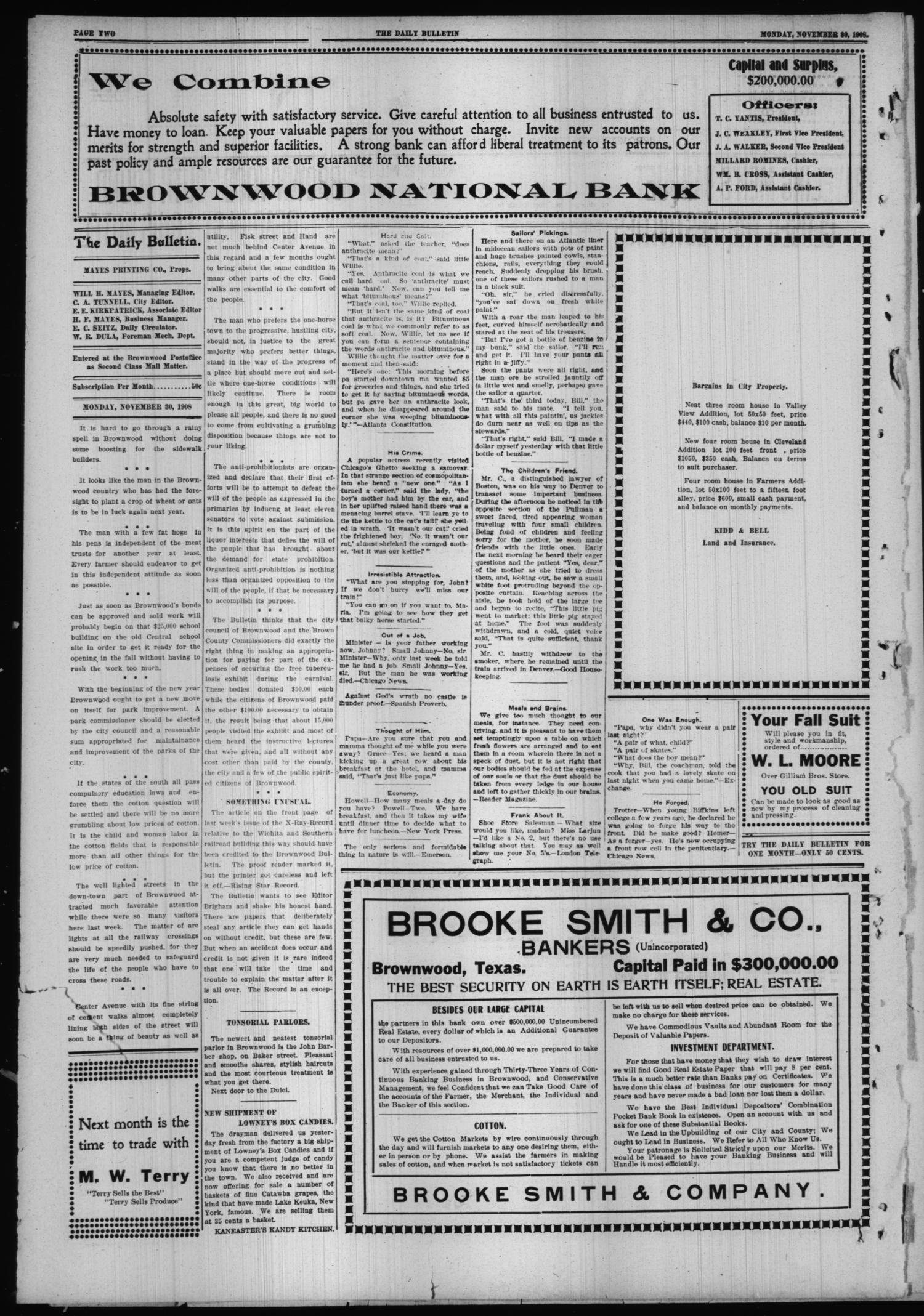 Daily Bulletin. (Brownwood, Tex.), Vol. 9, No. 39, Ed. 1 Monday, November 30, 1908                                                                                                      [Sequence #]: 2 of 8