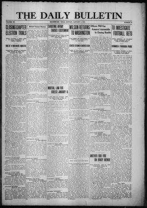Primary view of object titled 'The Daily Bulletin (Brownwood, Tex.), Vol. 15, No. 67, Ed. 1 Monday, January 3, 1916'.