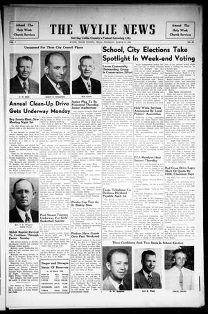 Primary view of object titled 'The Wylie News (Wylie, Tex.), Vol. 7, No. 50, Ed. 1 Thursday, March 31, 1955'.