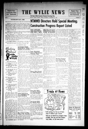 Primary view of object titled 'The Wylie News (Wylie, Tex.), Vol. 8, No. 30, Ed. 1 Thursday, November 10, 1955'.