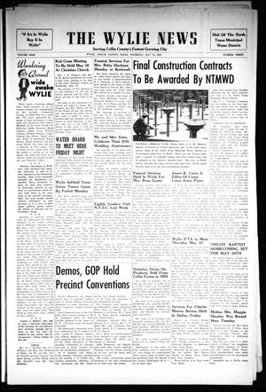 Primary view of object titled 'The Wylie News (Wylie, Tex.), Vol. 9, No. 3, Ed. 1 Thursday, May 10, 1956'.