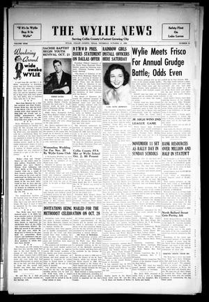 Primary view of object titled 'The Wylie News (Wylie, Tex.), Vol. 9, No. 25, Ed. 1 Thursday, October 11, 1956'.
