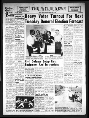 Primary view of object titled 'The Wylie News (Wylie, Tex.), Vol. 15, No. 26, Ed. 1 Thursday, November 1, 1962'.