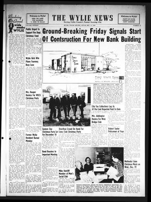 Primary view of object titled 'The Wylie News (Wylie, Tex.), Vol. 15, No. 32, Ed. 1 Thursday, December 13, 1962'.