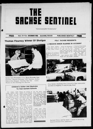Primary view of object titled 'The Sachse Sentinel (Sachse, Tex.), Vol. 5, No. 12, Ed. 1 Monday, December 1, 1980'.