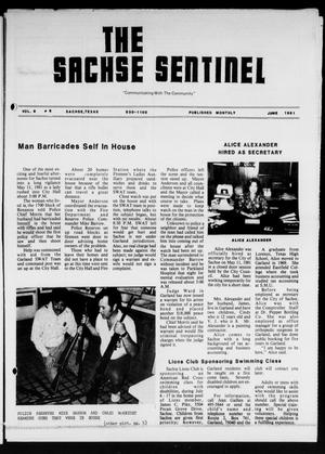 Primary view of object titled 'The Sachse Sentinel (Sachse, Tex.), Vol. 6, No. 6, Ed. 1 Monday, June 1, 1981'.