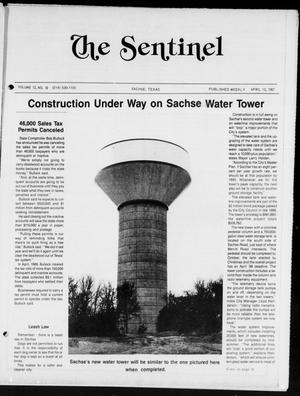Primary view of object titled 'The Sentinel (Sachse, Tex.), Vol. 12, No. 10, Ed. 1 Wednesday, April 15, 1987'.