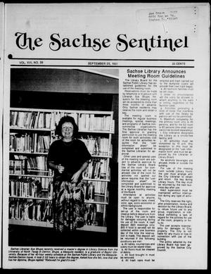 Primary view of object titled 'The Sachse Sentinel (Sachse, Tex.), Vol. 16, No. 39, Ed. 1 Wednesday, September 25, 1991'.