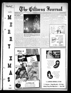 Primary view of object titled 'The Citizens Journal (Atlanta, Tex.), Vol. 70, No. 51, Ed. 1 Thursday, December 22, 1949'.