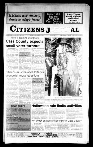 Primary view of object titled 'Citizens Journal (Atlanta, Tex.), Vol. 113, No. 43, Ed. 1 Sunday, November 3, 1991'.