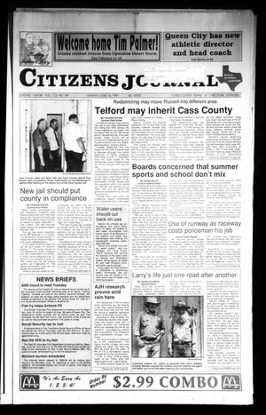 Primary view of object titled 'Citizens Journal (Atlanta, Tex.), Vol. 112, No. 109, Ed. 1 Sunday, June 16, 1991'.