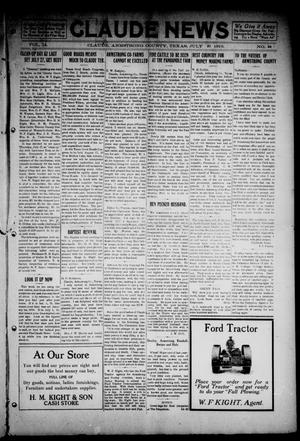Primary view of object titled 'The Claude News (Claude, Tex.), Vol. 14, No. 44, Ed. 1 Friday, July 21, 1916'.